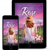 Judith Keim Releases New Women's Fiction Novel THE DESERT FLOWERS - ROSE Photo