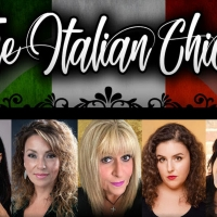 THE ITALIAN CHICKS is Coming to the Downstairs Cabaret Theatre Photo