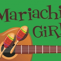 Artisan Center Theater Announces Auditions For MARIACHI GIRL Photo