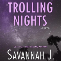 Savannah J. Frierson Releases New Romance Novel TROLLING NIGHTS Photo