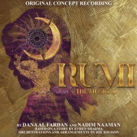 World Premiere Concept Recording of RUMI: THE MUSICAL Featuring Ramin Karimloo & More Photo
