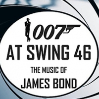 THE MUSIC OF JAMES BOND Announced at Swing 46 Photo