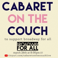 Lexi Garcia, Teddy Toye, Luke Islam & More to Take Part in CABARET ON THE COUCH Fundr Photo