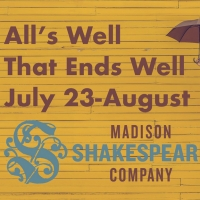 ALL'S WELL THAT ENDS WELL  Premieres From Madison Shakespeare Company Next Month Photo