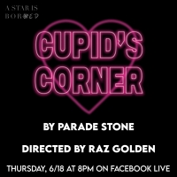 Parade Stone Dramedy CUPID'S CORNER Will Stream June 18 Photo
