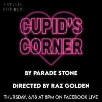 Parade Stone Dramedy CUPID'S CORNER Will Stream June 18 Photo