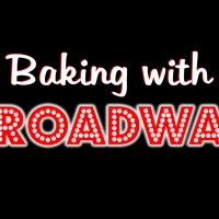 Annaleigh Ashford, Megan Hilty and More Appear on BAKING WITH BROADWAY Photo