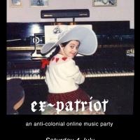 'Ex-Patriot' Concert to Stream on StreamYard, July 4 Photo