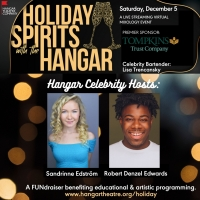 The Hangar Theatre Company Presents Virtual Fundraiser HOLIDAY SPIRITS WITH THE HANGA Photo