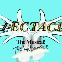 SPECTACLE: THE MUSICAL Will Receive a Spin-Off Web Series Photo