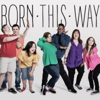 BORN THIS WAY on A&E to Conclude with 6-Part Digital Series, One Hour Finale Holiday Special