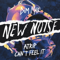 ATRIP Releases Rave Infused New Noise Debut 'Can't Feel It' Photo