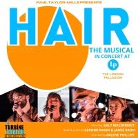 Turbine Theatre HAIR Concert to Play London Palladium Next Month Photo