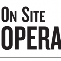 On Site Opera Celebrates Tenth Anniversary Season Photo