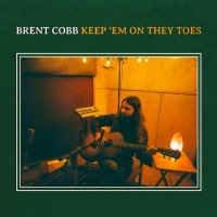 Brent Cobb Announces New Album KEEP 'EM ON THEY TOES Photo