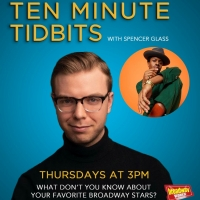VIDEO: Ten Minute Tidbits with Spencer Glass and Guest Ephraim Sykes! Photo