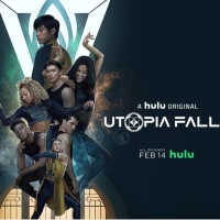VIDEO: Watch the Trailer for UTOPIA FALLS on Hulu!