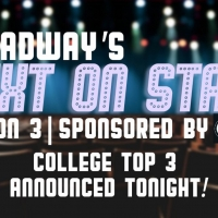 VIDEO: Broadway's Next on Stage College Top 3 Announced - Watch Now! Photo