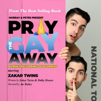 Save on Tickets to World Premiere of PRAY THE GAY AWAY at the Baldwin Theater