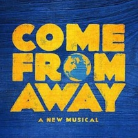 VIDEO: COME FROM AWAY West End Celebrates New Cast and 1st Birthday Photo