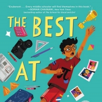 Maulik Pancholy's Middle Grade Novel, THE BEST AT IT, Will Get October Release