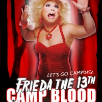 FREDIA THE 13th: CAMP BLOOD Opens Next Month at Cavern Club Celebrity Theater Photo
