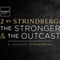 BWW Review: 2 BY STRINDBERG: THE STRONGER AND THE OUTCAST at Gamut Theatre Group Photo