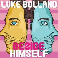 Luke Bolland: BESIDE HIMSELF Makes Its World Debut At Fringe World 2021 In Perth Photo