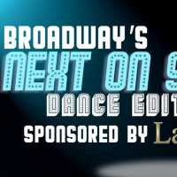 Last Week to Audition for Next on Stage: Dance! - Calling All High School and College Stud Photo
