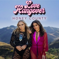 Honey County Unveils New Song 'Love Hangover' Photo