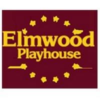 Elmwood Playhouse Cancels the Remainder of their 2019/2020 Season