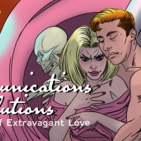 COMMUNICATIONS SOLUTIONS: A STORY OF EXTRAVAGANT LOVE Will Be Performed at Theater 29 in J Photo