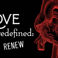 Poetic Theater Productions Presents Love Redefined: RENEW Photo