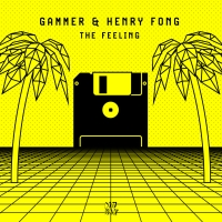 Gammer & Henry Fong Join Forces on 'The Feeling' Photo