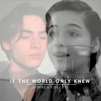 BWW Feature: Joshua Colley, Scott Evan Davis and IF THE WORLD ONLY KNEW Come Full Cir Photo
