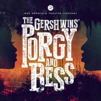 Red Mountain Theatre Company Delivers A Great American Folk Drama: The Gershwin's PORGY AND BESS