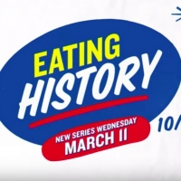 History Channel Announces New Nonfiction Series EATING HISTORY