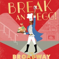 Celebrate HAMILTON's Release on Disney+ With 'My Shot' Recipes From BREAK AN EGG! THE Album