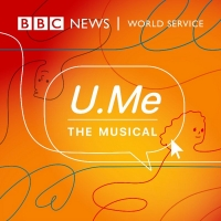 BBC World Service's U.ME: THE MUSICAL Available Now Photo