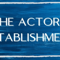 The Actor's Establishment Launches Virtual Workshops Free Through January 2021 Photo