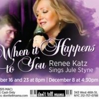 BWW Review: WHEN IT HAPPENS TO YOU: RENEE KATZ SINGS JULE STYNE at Don't Tell Mama Photo