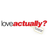 Casting Announced for the Off-Broadway Return of LOVE ACTUALLY? THE UNAUTHORIZED MUSICAL P Photo
