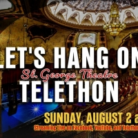 St. George Theatre Telethon LET'S HANG ON Raises Over $60,000 Photo