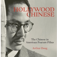 Film Independent Presents Hollywood Chinese: Why Stop At The Doc? With Arthur Dong Photo