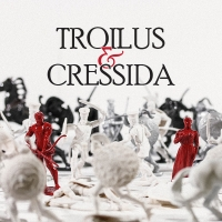 Seattle Shakespeare Company Presents TROILUS AND CRESSIDA