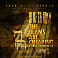 Town Hall Theater Presents THE BEAMS ARE CRACKING Photo
