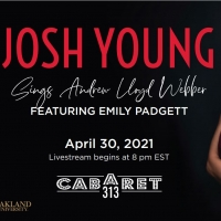 Josh Young and Emily Padgett Close out Cabaret 313 Virtual Season with Andrew Lloyd W Photo