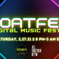 FLOATFEST Virtual Music Festival On Saturday, 2.27 Photo