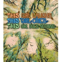 Tickets On Sale Now for Beck Center for the Arts' THIS GIRL LAUGHS, THIS GIRL CRIES, THIS Photo