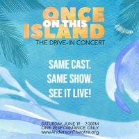ONCE ON THIS ISLAND to Return To Cobb PARKS As Drive-In Concert